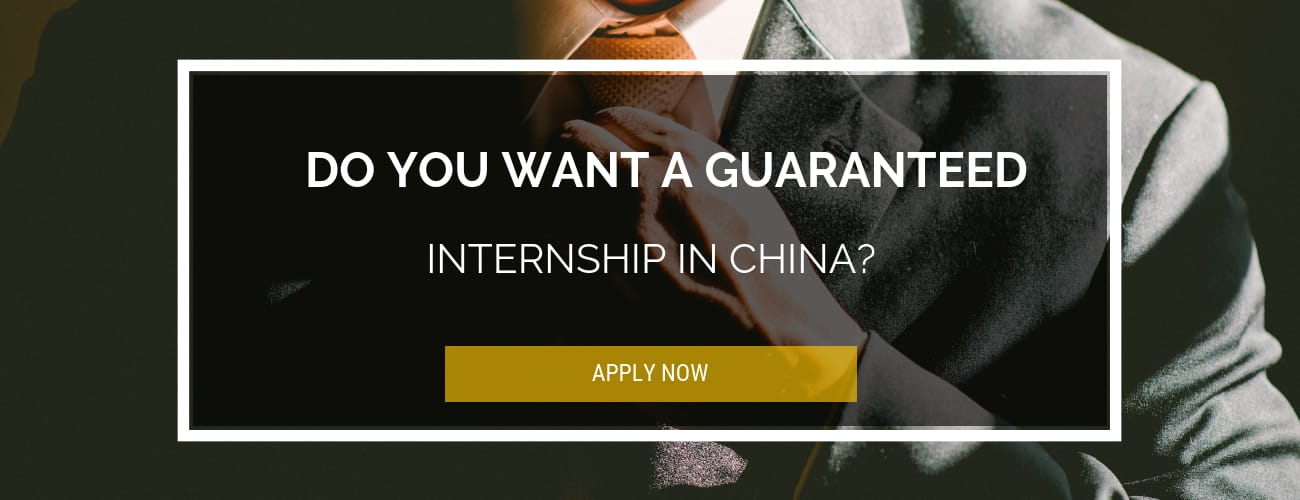 Guaranteed Internship in China