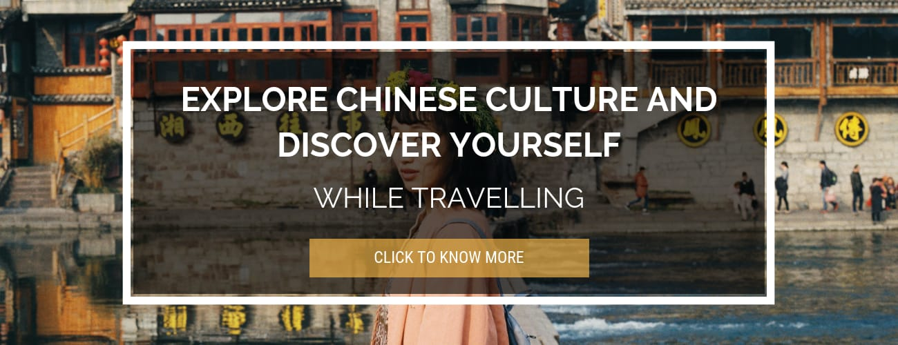 Explore Chinese Culture While Traveling